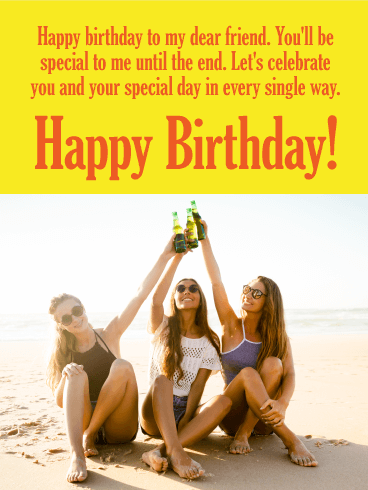 You'll Always be my Special - Happy Birthday Wishes Card for Friends