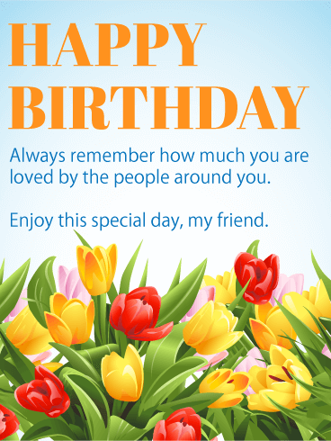 Enjoy this Special Day - Happy Birthday Wishes Card for Friends