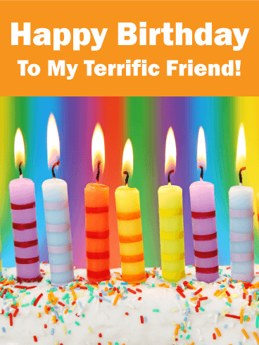To my Terrific Friend! Happy Birthday Card