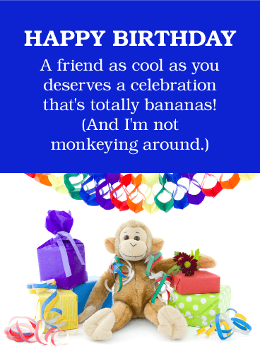 Cheerful Funny Birthday Card for Friends