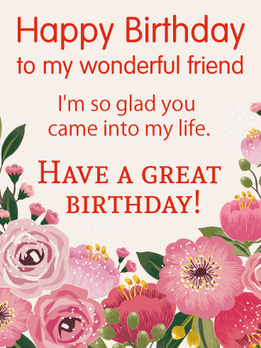 Have a Great Birthday - Happy Birthday Wishes Card for Friends