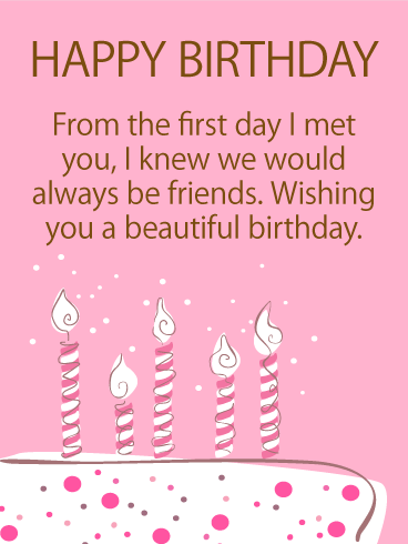 We Will Always Be Friends - Happy Birthday Card