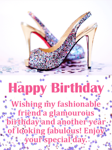 Birthday wishes for friend birthday wishes and messages by davia happy birthday wishing my fashionable friend a glamorous birthday and another year of looking fabulous m4hsunfo