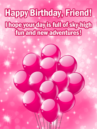 Full of Sky-High Fun! Happy Birthday Card for Friends