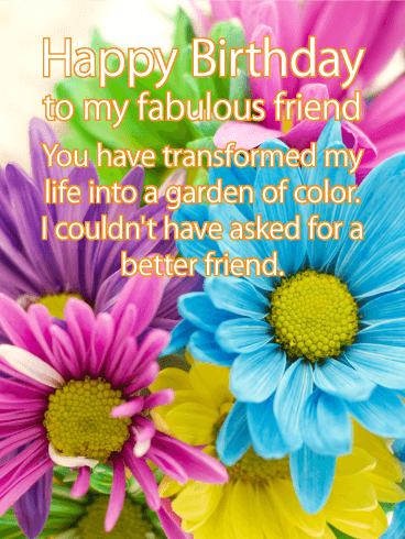 A Garden of Color - Happy Birthday Card for Friends
