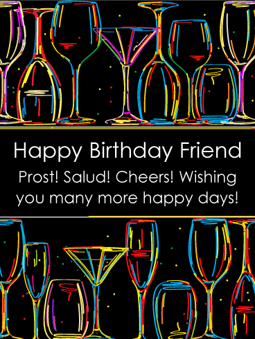 Cheers! Artistic Happy Birthday Card for Friends