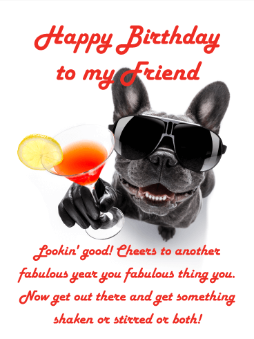 Cheers to Another Fabulous Year! Happy Birthday Card for Friends