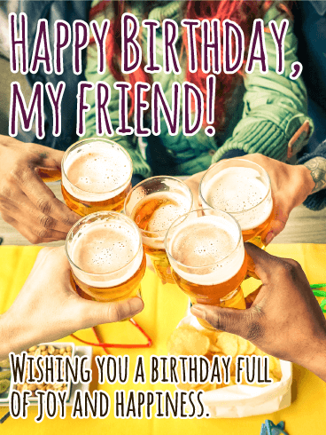 Cheers! Happy Birthday Card for Friends