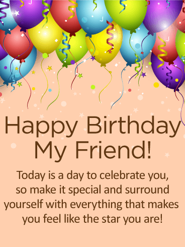 A Day To Celebrate You Happy Birthday Card For Friends Birthday