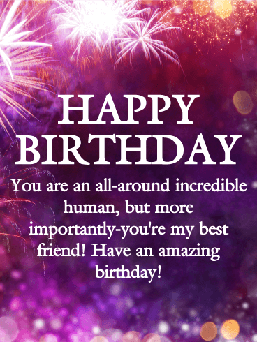 to an incredible friend happy birthday wishes card