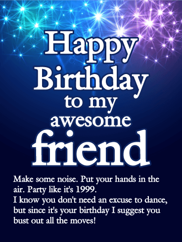 Party Like it's 1999 - Happy Birthday Wishes Card for Friends