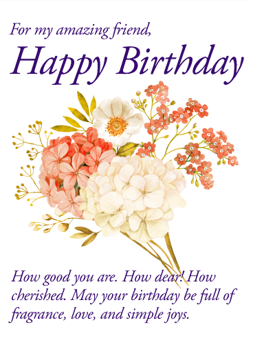 To my awesome friend flower happy birthday wishes card for my amazing friend happy birthday wishes card bookmarktalkfo Gallery