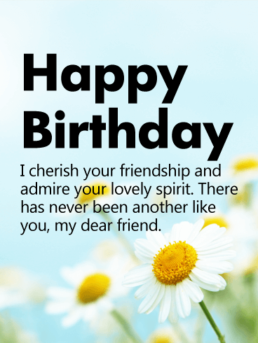 I Cherish Your  Friendship - Happy Birthday Wishes Card