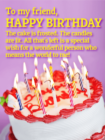 You Mean The World To Me - Happy Birthday Wishes Card for Friends