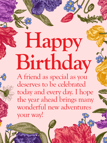 To my Special Friend - Happy Birthday Wishes Card
