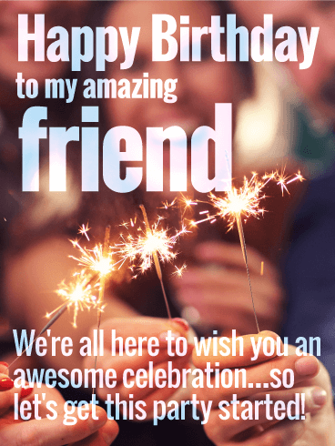 To an Awesome Celebration - Happy Birthday Card for Friends