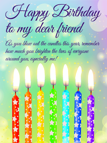 You Brighter the Lives! Happy Birthday Wishes Card for Friends