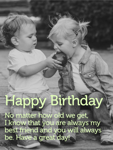 To my Forever Best Friend - Happy Birthday Card