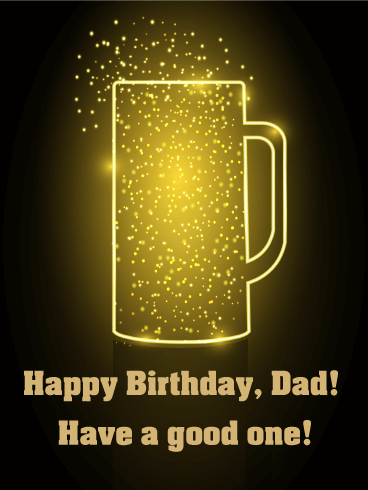 Have a Good One! Birthday Card for Dad