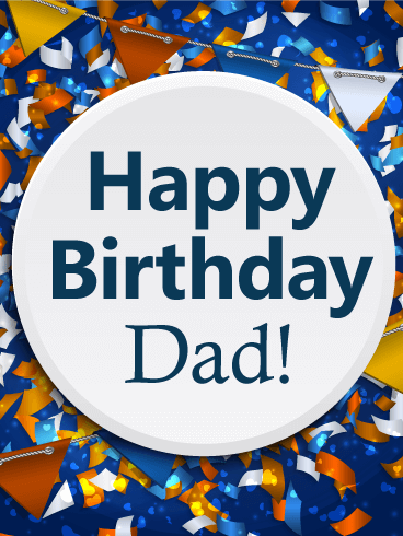 It's a Big Celebration! - Happy Birthday Card for Dad
