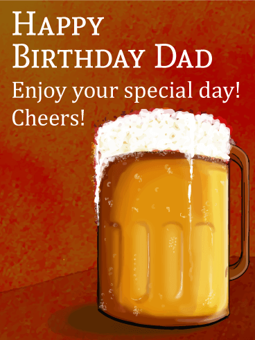 Cheers to Dad! Happy Birthday Card