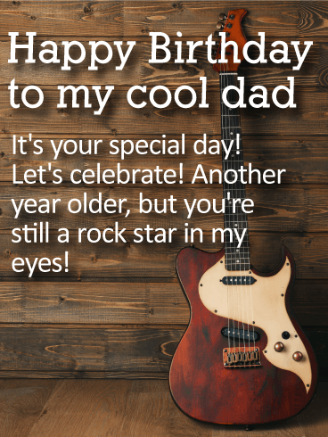 To My Cool Dad Happy Birthday Wishes Card Birthday Greeting