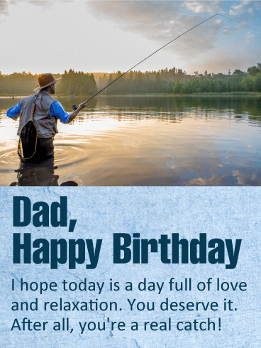 You are a Real Catch! Happy Birthday Wishes Card for Father