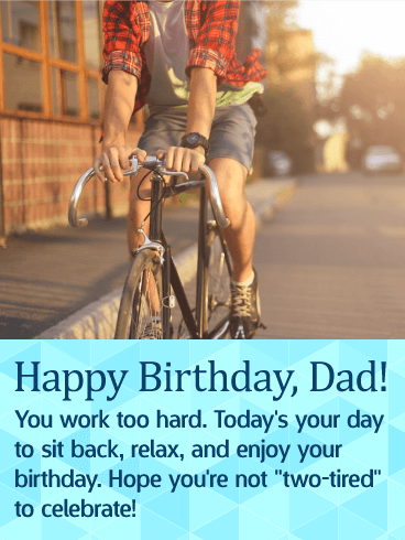 Enjoy Your Day! - Happy Birthday Wishes Card for Father