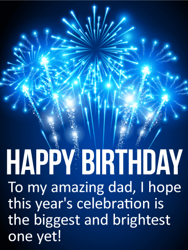 To my Amazing Dad - Happy Birthday Card