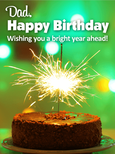 Wishing You a Bright Year - Happy Birthday Card for Father