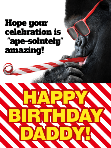 Ape-Solutely Amazing Birthday! Happy Birthday Card for Father