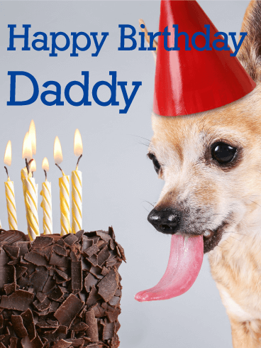To my Daddy - Happy Birthday Card