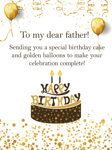 Cake And Golden Balloons Happy Birthday Card For Father Birthday