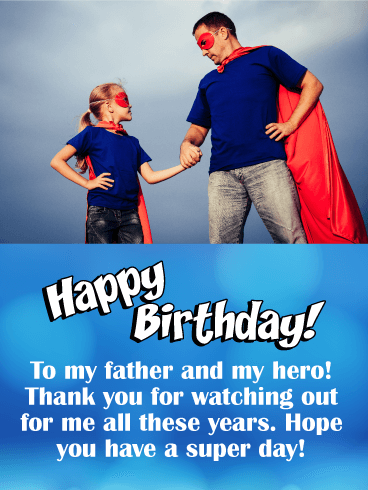 To my Hero! Happy Birthday Card for Father