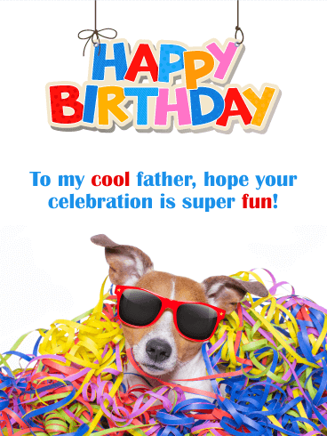 Have a Super Fun Day - Happy Birthday Card for Father
