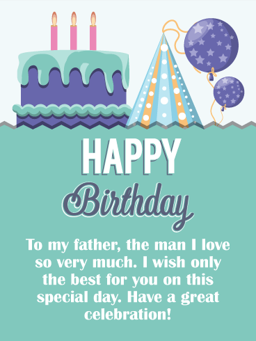 Great Celebration Happy Birthday Card For Father Birthday