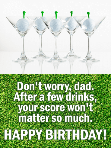 Have Some Drinks! Funny Birthday Card for Father