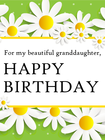For my Beautiful Granddaughter - Happy Birthday Card