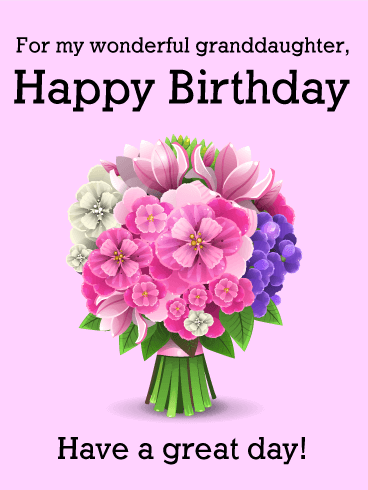 For my Wonderful Granddaughter - Happy Birthday Card