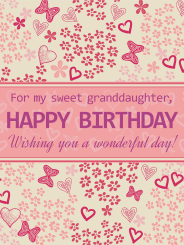 For my Sweet Granddaughter - Happy Birthday Card