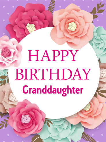 Gorgeous Flower Happy Birthday Card For Granddaughter