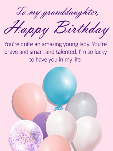 For my Talented Granddaughter - Happy Birthday Wishes Card