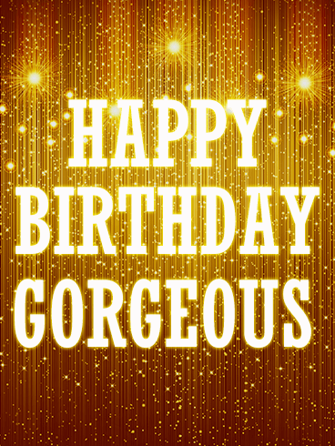 Golden Happy Birthday Gorgeous Card