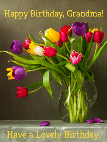 Colorful Tulip Birthday Cards for Grandma
