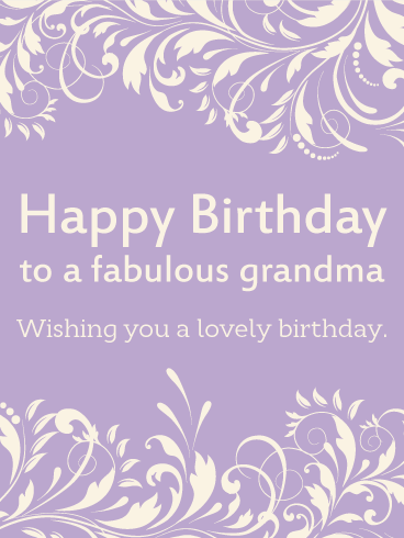 To a Fabulous Grandma - Happy Birthday Card