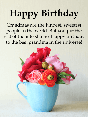 To the Best Grandma in Universe - Happy Birthday Card