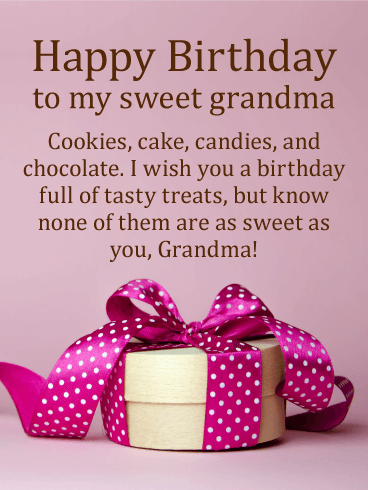 Full of Tasty Treats - Happy Birthday Card for Grandmother