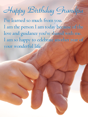 I've Learned so Much - Happy Birthday Wishes Card for Grandpa