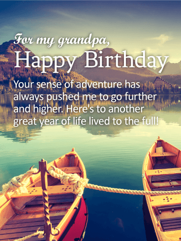 To my Adventurous Grandpa - Happy Birthday Wishes Card