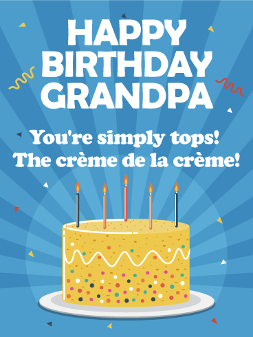 You are Simply Tops! Happy Birthday Card for Grandpa